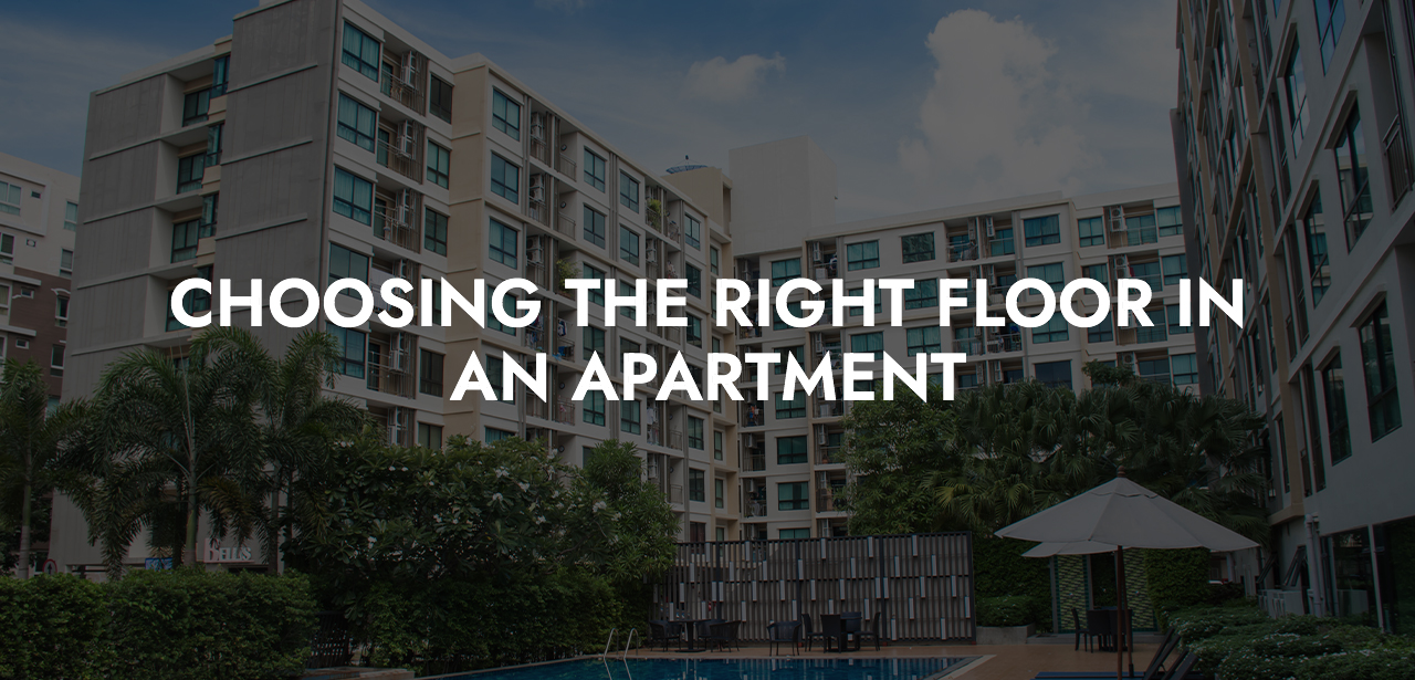 Choosing the right floor in an Apartment