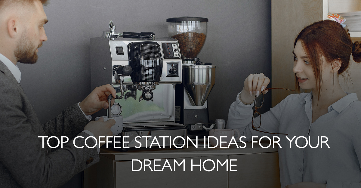 Coffee Station Ideas for your Dream Home | Krisumi Waterfall Residences